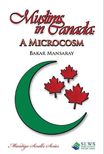 Muslims in Canada: A Microcosm (English Edition)