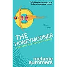 The Honeymooner (A Paradise Bay Romantic Comedy Book 1)