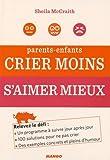Parents-enfants - Crier moins, s'aimer mieux