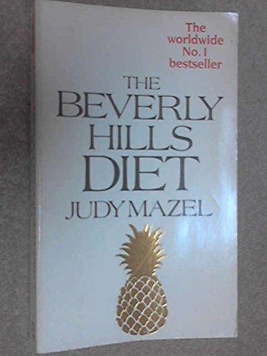 The Beverly Hills Diet by Judy Mazel (1983-03-10)