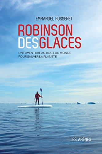 Robinson des glaces par Emmanuel Hussenet
