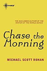 Chase the Morning (Spiral Book 1)
