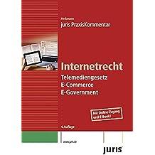 juris PraxisKommentar Internetrecht: Telemediengesetz, E-Commerce , E-Government (juris Kommentare)
