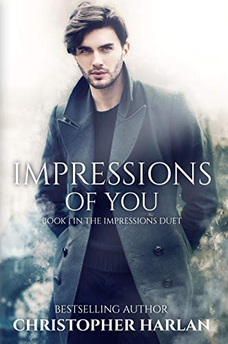 Impressions of You (The Impressions Duet Book 1) (English Edition)