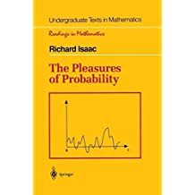 The Pleasures of Probability (Undergraduate Texts in Mathematics) by Richard Isaac (1996-11-01)