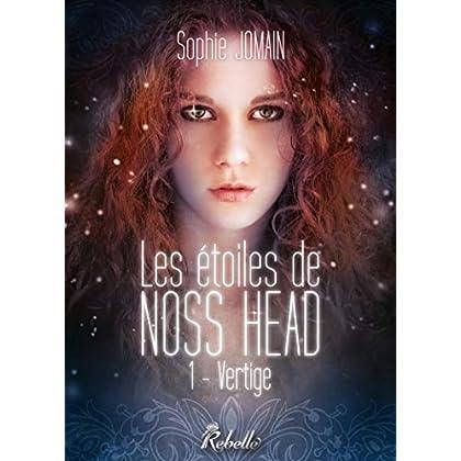 Les étoiles de Noss Head. 1 (Chimères)