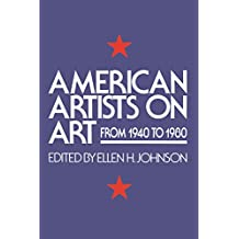 American Artists On Art: From 1940 To 1980 (Icon Editions)
