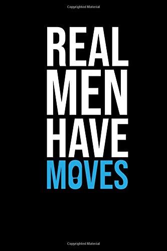 Real Men Have Moves: Male Dancer Journal