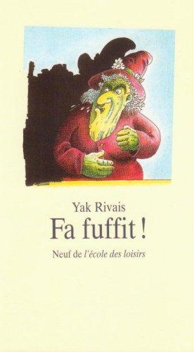 Fa fuffit ! par Yak Rivais