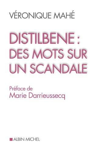 En ligne Distilbène : des mots sur un scandale pdf, epub ebook