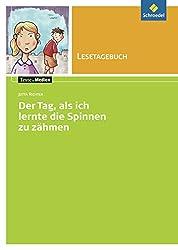 Texte.Medien: Jutta Richter: Der Tag an dem ich lernte die Spinnen zu zähmen: Lesetagebuch Einzelheft