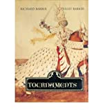 [( Tournaments: Jousts, Chivalry and Pageants in the Middle Ages )] [by: Richard Barber] [Feb-2013]
