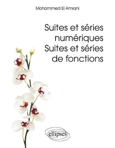 Suites et séries numériques, suites et séries de fonctions