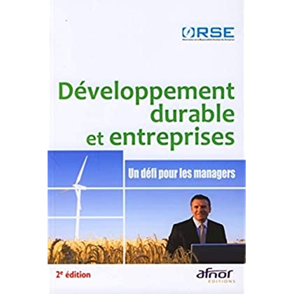 Développement durable et entreprises: Un défi pour les managers