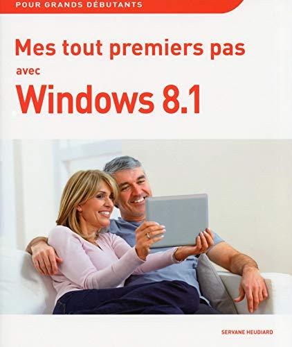 Mes tout premiers pas avec Windows 8.1 par Servane HEUDIARD