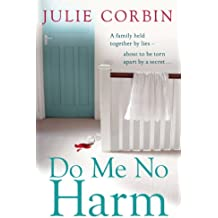 Do Me No Harm: A Heart-Pounding Psychological Thriller (English Edition)