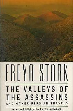 The Valley of the Assassins: And Other Persian Travels by FREYA STARK (1991-05-03)