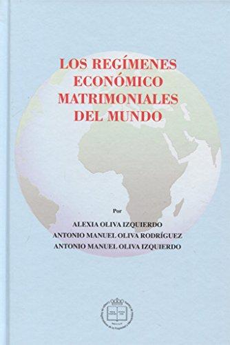 Regímenes económicos matrimoniales del mundo, Los (MONOGRAFÍAS)