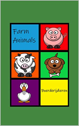 Farm Animals - Boerderijdieren: Hello! - Hallo! (Dutch Edition)
