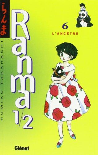 Ranma 1/2, Tome 6 : L'ancêtre par Rumiko Takahashi