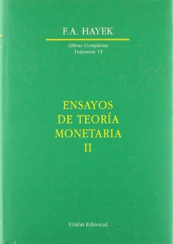 Ensayos de teoría monetaria II por Friedrich A. von Hayek