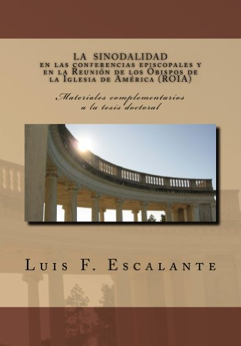 La sinodalidad en las conferencias episcopales y en la Reunión de los Obispos de la Iglesia de América (ROIA) por Luis F. Escalante