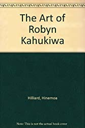 The Art of Robyn Kahukiwa