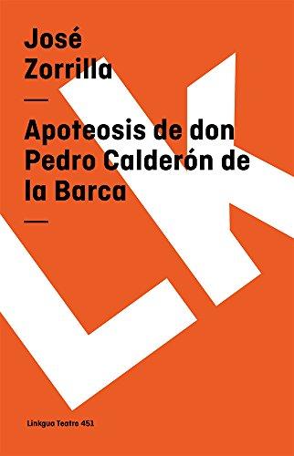 Apoteosis de Don Pedro Calderon de la Barca (Teatro) por Jose Zorrilla epub