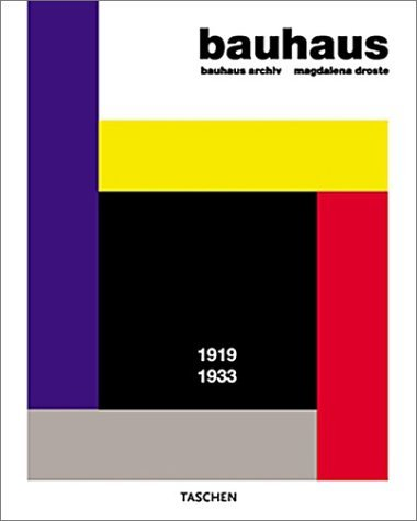 Bauhaus: 1919-1933 (Midsize) by Magdalena Droste (2002-11-01)