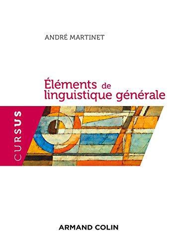 Éléments de linguistique générale - 5e éd.