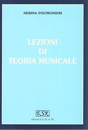LEZIONI DI TEORIA MUSICALE - NERINA POLTRONIERI