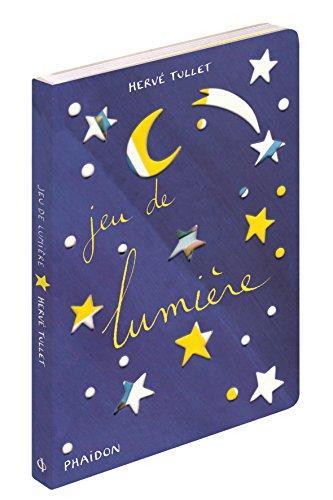 Jeu de lumière par Hervé Tullet