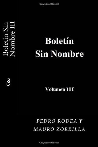 Boletin sin Nombre III: Volume 3