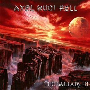 The Ballads 3 by A.R.P./Axel Rudi Pell (2004-10-25)