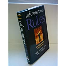 Carl Shapiro: Information Rules - A strategic Guide to the Network Economy