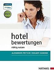 Hotelbewertungen: richtig nutzen