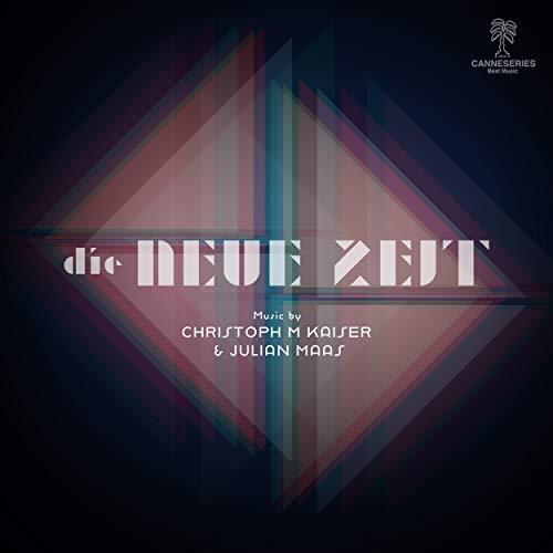 Die Neue Zeit (Bauhaus - A New Era) (Music from the Original TV Series)