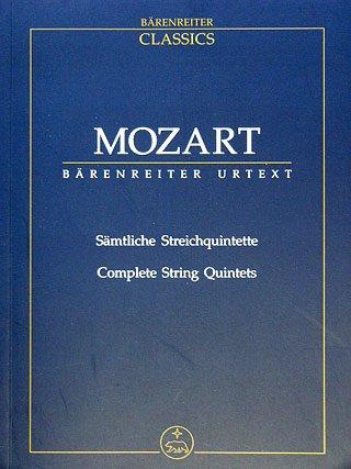 SAEMTLICHE STREICHQUINTETTE - arrangiert für Streicher [Noten / Sheetmusic] Komponist: MOZART WOLFGANG AMADEUS aus der Reihe: BAERENREITER CLASSICS