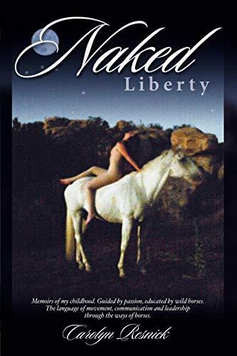 Naked Liberty (English Edition)