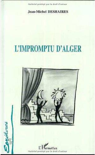 L'impromptu d'Alger par Jean-Michel Deshaires