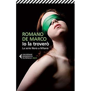 Io La Troverò. La Serie Nero A Milano