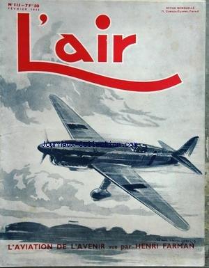AIR (L') [No 515] du 01/02/1942 - les problemes de demain par delarue-nouvelliere - le role decisif de l'aviation dans la guerre navale du pacifique maurice arnoux l'aviation de l'avenir par farman la requisition des avions prives par henry-janin - l'aviation d'amateur est-elle possible par williams - le focke-wulf 189 la construction aeronautique italienne par wittekind - le modele reduit par reboul les planeurs existants