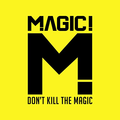 Don't Kill the Magic [Clean]
