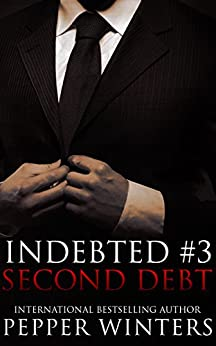 Second Debt (Indebted Book 3) by [Winters, Pepper]