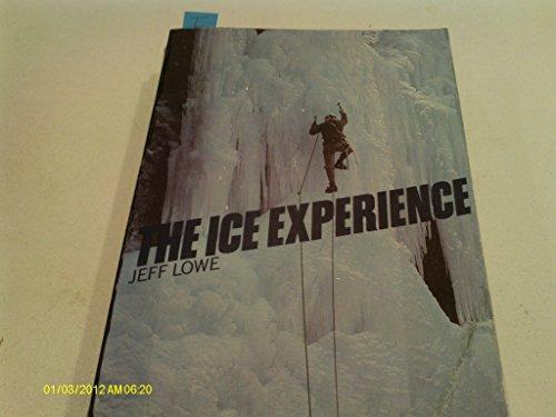 Ice Experience por Jeff Lowe