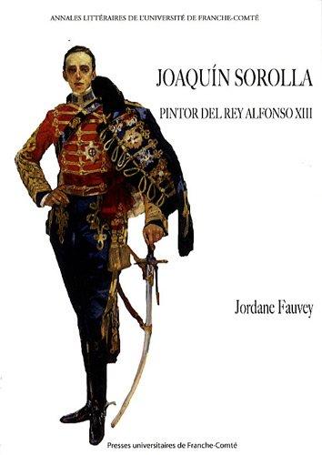 joaquin-sorolla-pintor-del-rey-alfonso-xiii-annales-litteraires