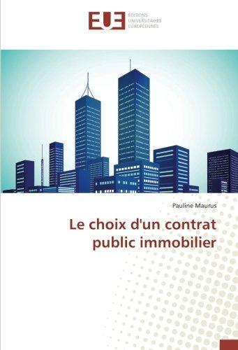 Le choix d'un contrat public immobilier par Pauline Maurus