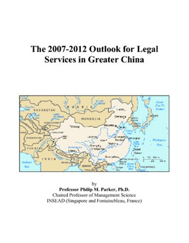 The 2007-2012 Outlook for Legal Services in Greater China