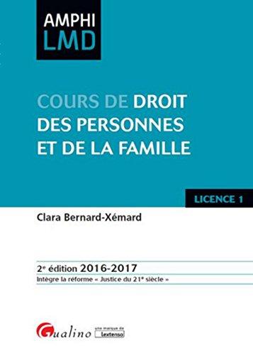 Cours de Droit des personnes et de la famille 2016-2017, 2ème Ed.