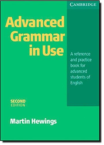 Advanced Grammar in Use without Answers by Martin Hewings (2005-04-18)